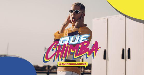 Quintana Estrena 'que Chimba'
