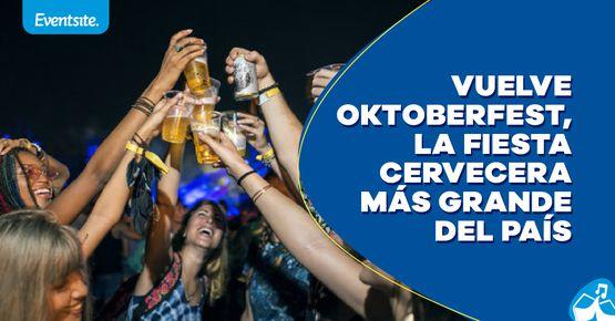 Oktoberfest, La Fiesta Cervecera Más Grande Del País