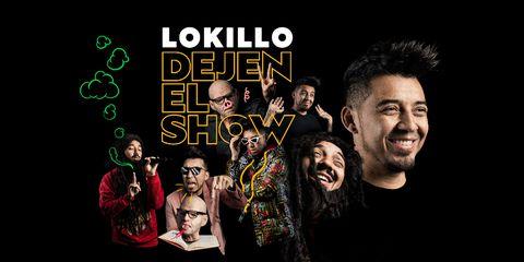Lokillo - Dejen el Show