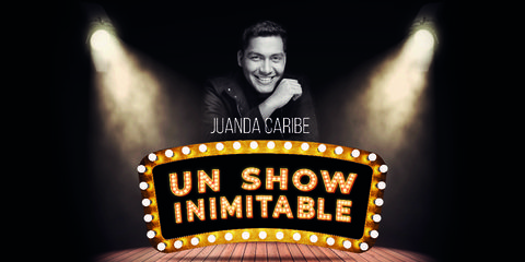Juanda Caribe presenta su Show 'Inimitable'