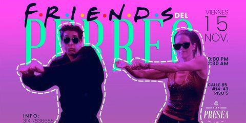 Friends del Perreo