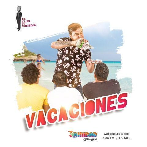 Vacaciones - Miércoles de comedia