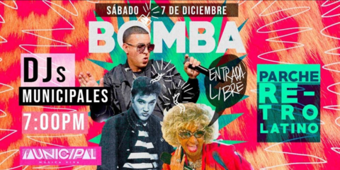 ¡Bomba! - Parche Retro-Latino / DJs Municipales