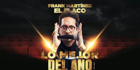 FRANK MARTÍNEZ — LO MEJOR DEL AÑO EDICIÓN 2019
