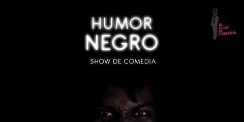 Humor Negro - Miércoles de Comedia