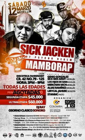 Sick Jacken the Psycho Realm y MamboRap en MEDELLIN