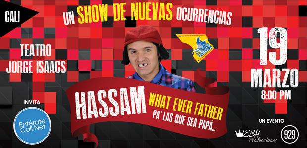 Hassam  Un Show De Nuevas Ocurrencias