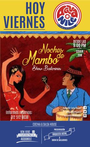 Noches de mambo y show de bailarines en Aguanilé