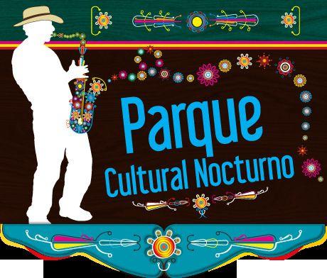 Parque cultural nocturno Noche tropical
