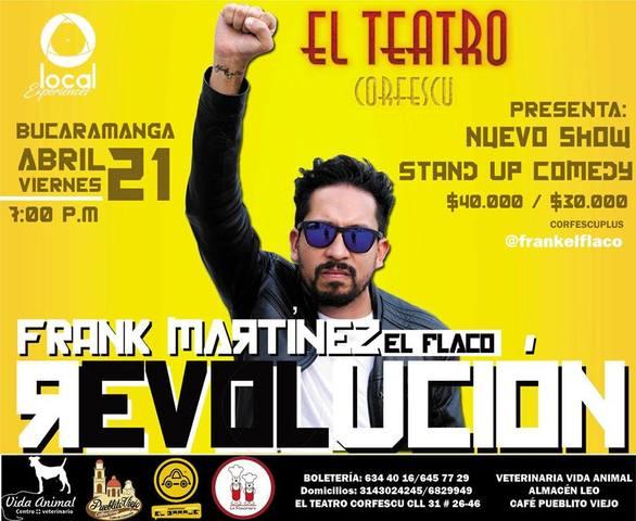 """Revolución con Frank Martinez """" el flaco"""""""