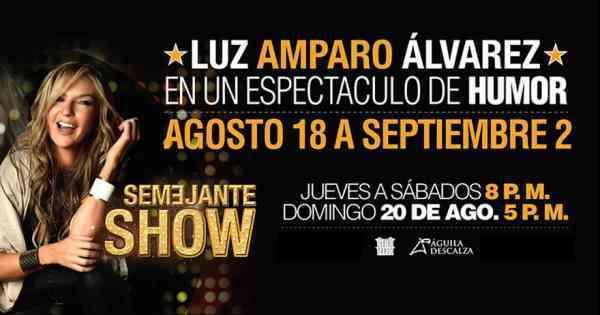 Luz Amparo Alvarez Semejante Show