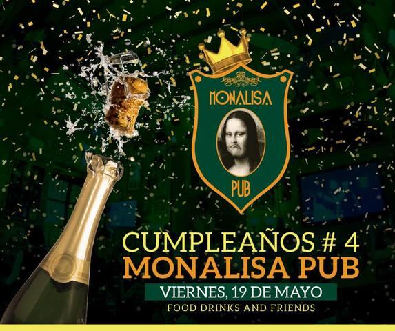 Aniversario #4 Monalisa Pub
