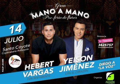 Gran mano a mano Hebert Vargas y Yeison Jiménez