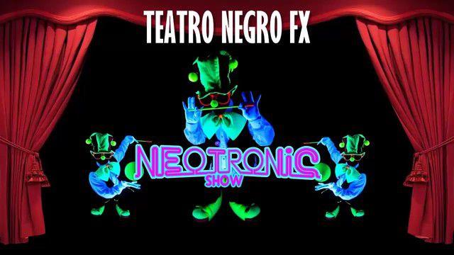 Teatro Negro Fx Neotronic