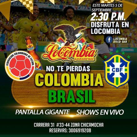 Colombia Vs Brasil en Locombia
