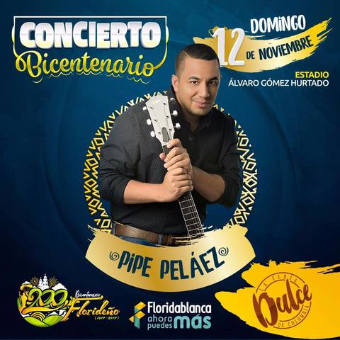 Pipe Peláez, Bicentenario