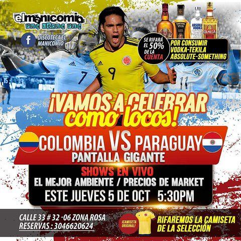 Colombia Vs Paraguay en  El Manicomio