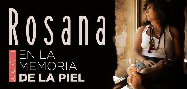 Rosana - En La Memoria De La Piel Gira 2017