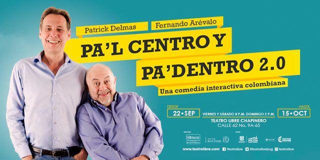 Pa´L Centro Y Pa´ Dentro 2.0