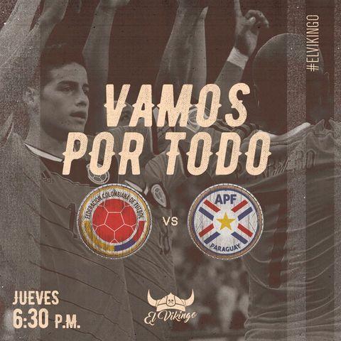Colombia Vs Paraguay en El Vikingo