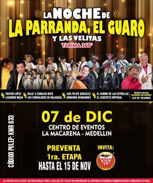 La Noche De La Parranda, El Guaro Y Las Velitas-Medellín