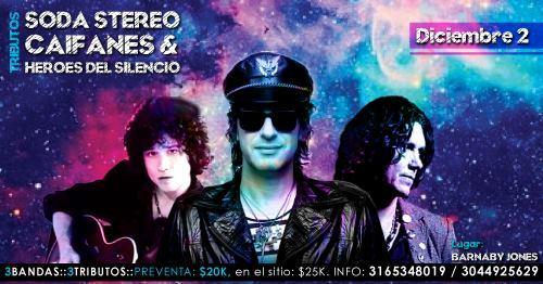 Tributo Soda Stereo, Caifanes y Heroes del Silencio