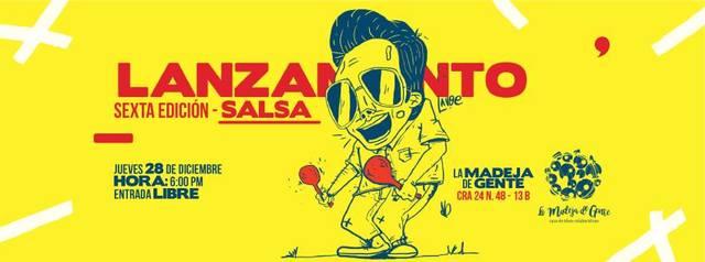 Lanzamiento 6ta Edición de Salsa