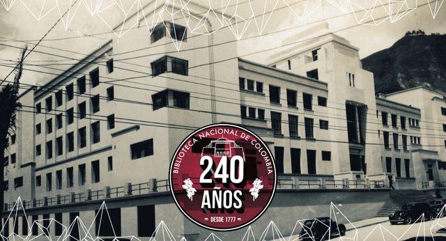 240 AÑOS DE LA BIBLIOTECA NACIONAL