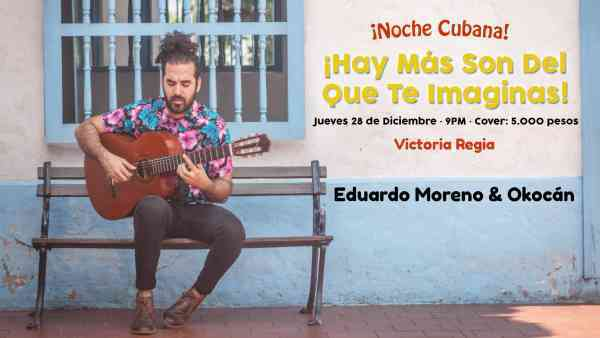 ¡Gran Noche Cubana!  Eduardo Moreno