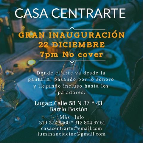 Inauguración Casa Centrarte. La Casa De Todos.