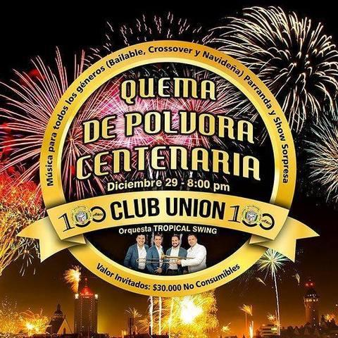 Gran Quema de Pólvora Centenaria en el Club Unión