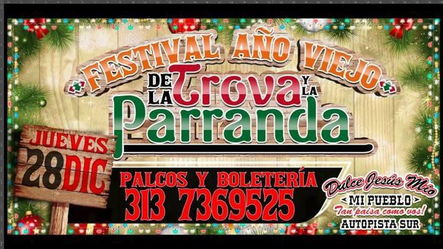 Festival año viejo de la Trova y la Parranda