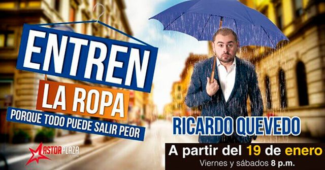 "RICARDO QUEVEDO ""ENTREN LA ROPA"""