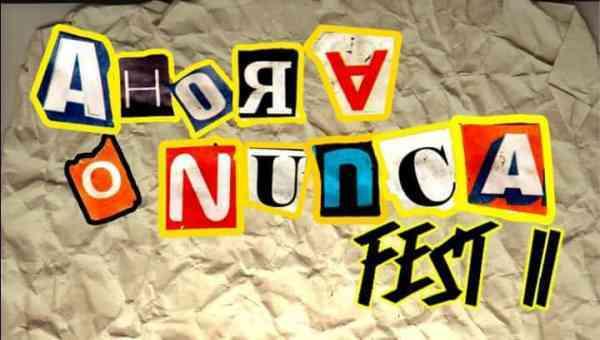 AHORA O NUNCA FEST II