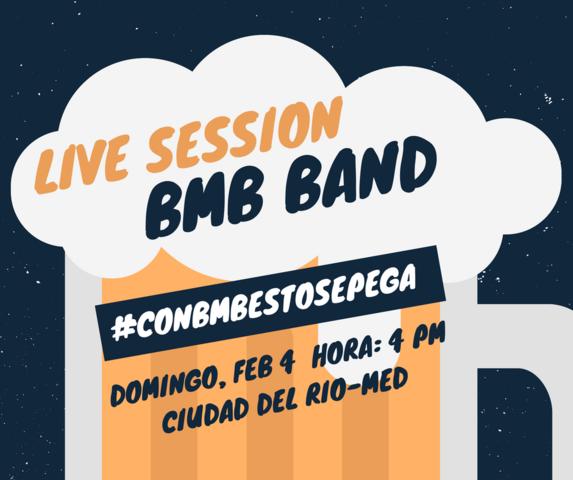 BMB live session