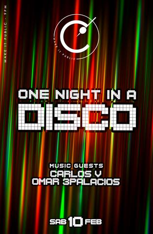 Una noche en la disco en MAKE IT PUBLIC