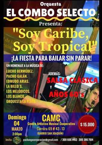 Soy Caribe, Soy Tropical