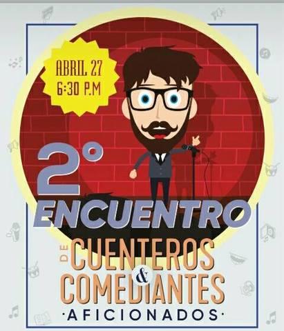 Segundo Encuentro de Cuenteros y Comediantes Aficionados