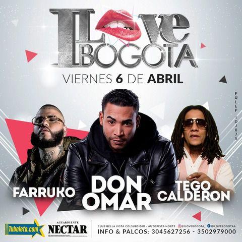 I Love Bogotá - Don Omar - Farruko - Tego Calderón