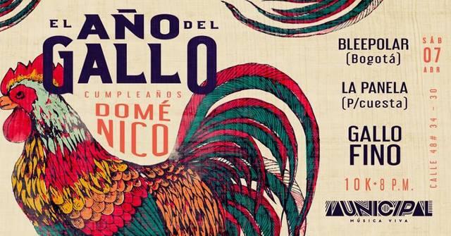 El Año del Gallo - Bleepolar, La Panela y Gallo Fino