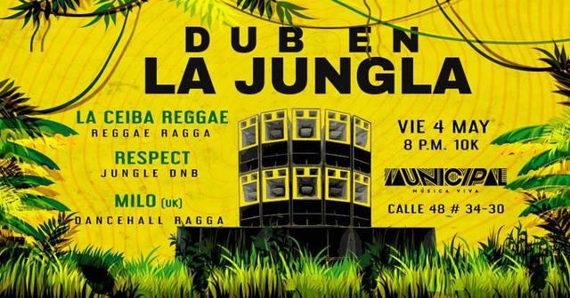 Dub en la Jungla en Municipal Música Viva