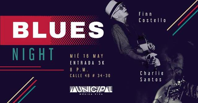 Blues Night con Fin Costello y Charlie Santos en Municipal