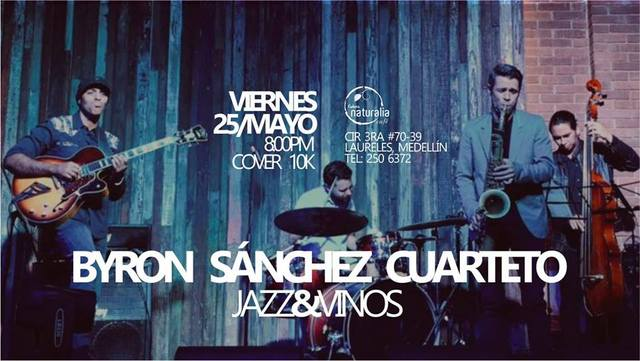 Noche de Jazz y Vinos con Byron Sánchez Cuarteto