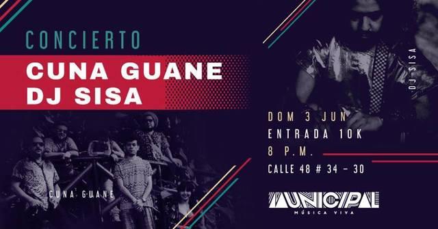 Cuna Guane y DJ Sisa en Municipal