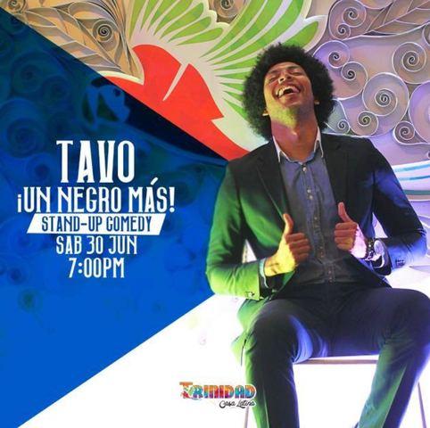 """Noche de comedia con Tavo """"Un Negro Más"""""""