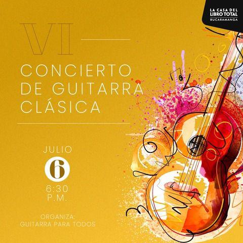 VI Concierto de Guitarra Clásica
