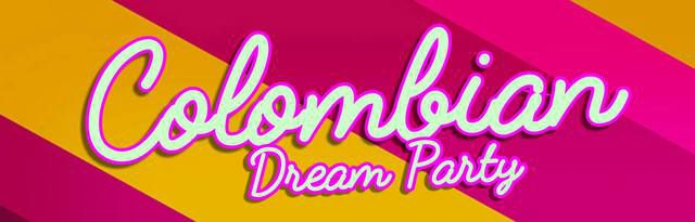 Colombian Dream Party