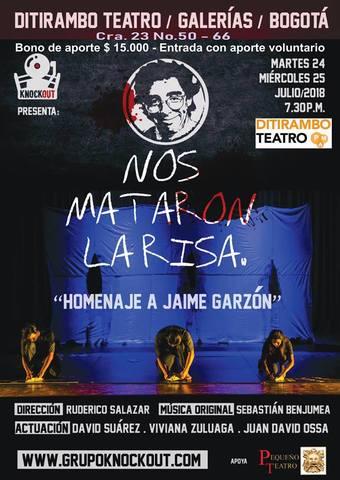 'Nos Mataron de la Risa' - Homenaje a Jaime Garzón