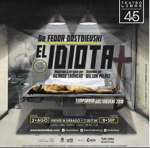 TEMPORADA DE DOSTOIEVSKI 2018: EL IDIOTA