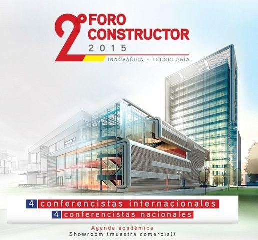 Segundo Foro de Constructor 2015